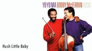 Yo-Yo Ma & Bobby McFerrin - Hush Little Baby