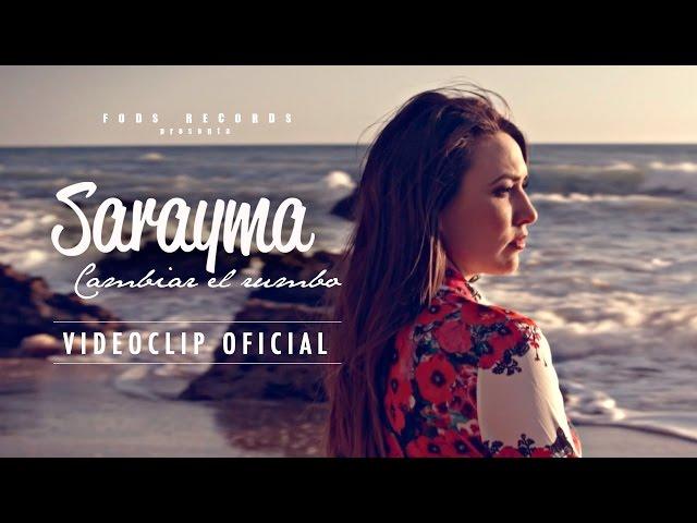 """Vídeo oficial de la canción """"Cambiar el rumbo"""" de Sarayma."""