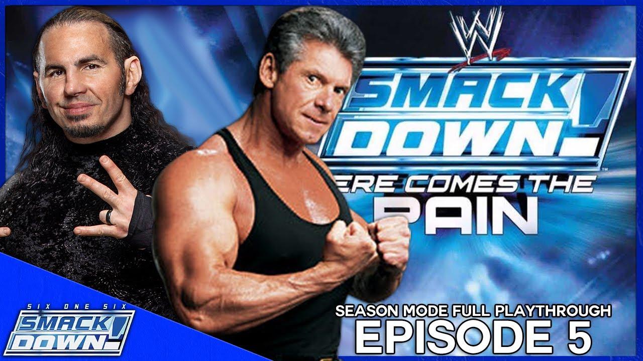 616Entertainment - WWE SmackDown! HERE COMES THE PAIN: Season Mode w/ Matt Hardy (Part 5) - 616SmackDown!