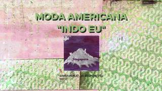 Moda Americana - Indo Eu (Audio)