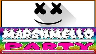 Marshmello Party