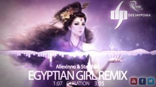 Allexinno & Starchild – Egyptian  Girl  DJPoma EDIT 2015