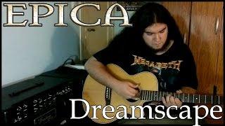 Epica - Dreamscape (Guitar cover)