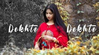 DEKHTE DEKHTE SONG   Atif Aslam   Female Cover   Ritu Sonkar   Batti Gul Meter Chalu