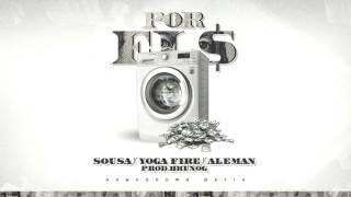 Homegrown Mafia - Por El $ Ft. Sousa, Yoga Fire & Alemán (Prod. BrunOG)