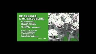 dr snuggle & mc jacqueline - la samba