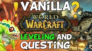 World Of Warcraft Vanilla VS Warlords Of Draenor: Questing & Leveling