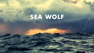 "Sea Wolf ""Dear Fellow Traveler"" Old World Romance w/ lyrics"