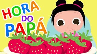 A hora do PAPÁ - Tia Fla KIDS