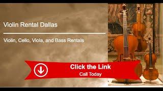 Violin Cello Viola Bass Instrument Rentals Dallas