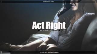Chill Smooth HipHop Instrumental Rap Beat - Act Right (prod. Ihaksi)