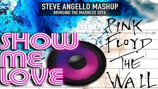 Mistakes vs Show Me Love vs Another Brick In The Wall - Steve Angello (Bringing The Madness 4.0)