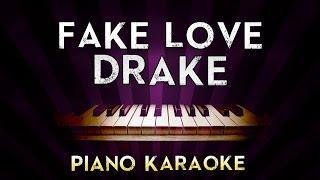 DRAKE - Fake Love | HIGHER Key Piano Karaoke Instrumental Lyrics Cover Sing Along