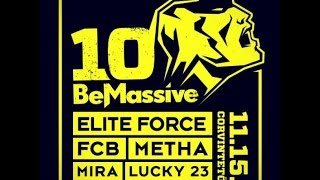 BE MASSIVE 10th BIRTHDAY party trailer. ELITE FORCE, FCB, METHA, MIRA, LUCKY 23