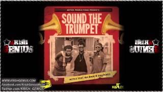 Notice Feat. Iba Mahr & Ras Penco - Sound The Trumpet - December 2013