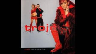 Troje - Keine Grenzen (Deutsche Version)