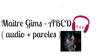 Maitre Gims - ABCD ( audio + paroles )