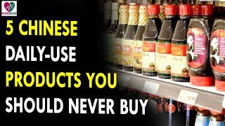 5 Chinese Daily Use Products You Should Never Buy || Health Sutra - Best Health Tips