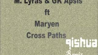 M. Lyras & GK Apsis ft Maryen - Cross Paths (Qishua Remix) Teaser