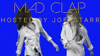 Make The Girl Dance feat. Joeystarr - Mad Clap (Official Video)