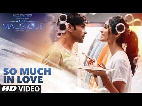 So Much In Love Lyrics - Himesh Reshammiya   Aap Se Mausiiquii
