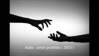 bubs - amor proibido ( 2015 )