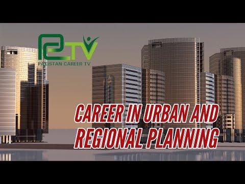 Career in Urban and Regional Planning | Pakistan Career TV |