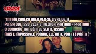 Uzzy feat Cátia - Agora Faz O Que Quiseres (Lyric Video)