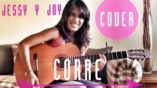 Corre - Jessy y Joy - Cover - Maríafer