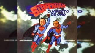 La gaita de Superman - Cuarteto de Oro