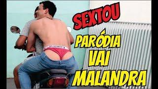 Vai Malandra - Anitta (Paródia Sexta-Feira) Mc Zaac, Maejor ft. Tropkillaz & DJ Yuri Martins