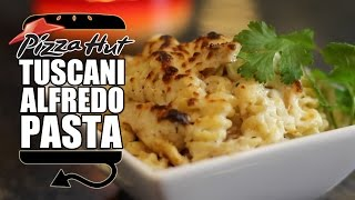 Pizza Hut Tuscani Chicken Alfredo Pasta Recipe Remake  |  HellthyJunkFood width=