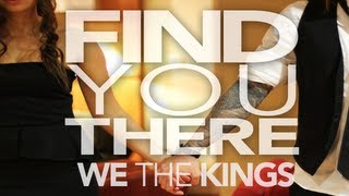 We The Kings - Find You There (Official Lyric Video)
