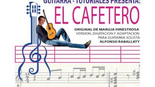 EL CAFETERO PARTITURA Y TABS PARA GUITARRA