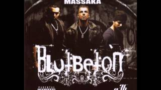 Massaka - Blutbeton (feat.Monstar) HQ