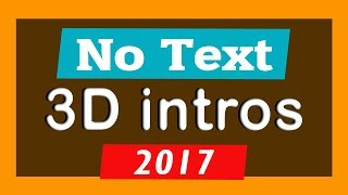 Top 10 Free 3D Intro Templates 2017 No Text Download