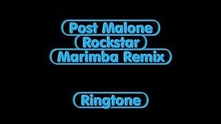 Marimba remix|Rockstar by post Malone