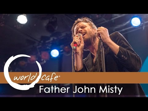 father-john-misty-when-youre-smiling-and-astride-me-recorded-live-for-world-cafe-world-cafe