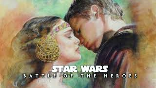 Star Wars - Battle of The Heroes | Love Theme