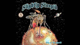I'm On Fire - Slightly Stoopid (Audio)