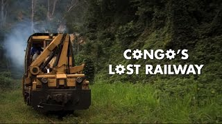 World's Most Extreme Railways - Congo-Ocean Railway (Part 1)