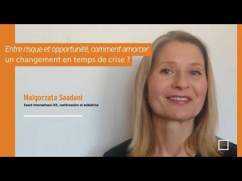 Video : Entre risque et opportunité, comment amorcer un changement en temps de crise ?