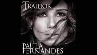 Traidor - Paula Fernandes (Letra)