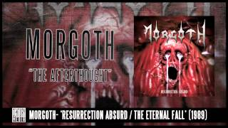 MORGOTH - The Afterthought (ALBUM TRACK)