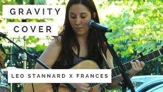 Gravity - Leo Stannard x Frances Cover