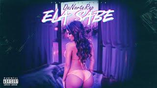 DaNorteRap - Ela Sabe (Prod.MrBreak) [NeoRecords]