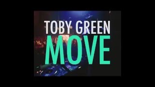 Toby Green & Don Diablo - MOVE (PROXIMAMENTE)