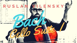 Ruslan Vilensky plays Bach Cello Suite No.1 (ALLEMANDE)