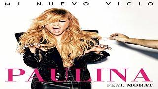 Paulina Rubio anuncia Mi Nuevo Vicio feat. Morat 1er single de su 11º disco