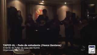 TAPCE-UL - Fado de Estudante (Vasco Santana)